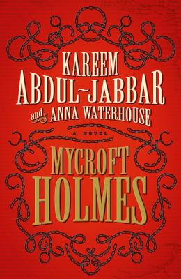 Click for more detail about Mycroft Holmes by Kareem Abdul-Jabbar and Anna Waterhouse