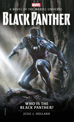 book cover Who Is the Black Panther?: A Novel of the Marvel Universe