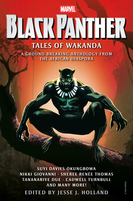 Click for more detail about Black Panther: Tales of Wakanda by Jesse J. Holland