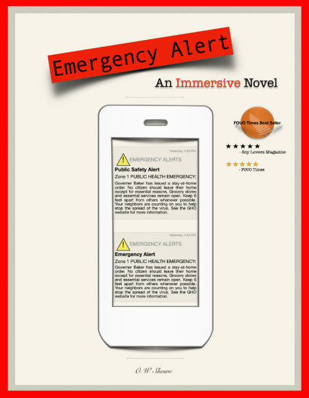 Click for more detail about Emergency Alert: An Immersive Novel by O.W. Showe