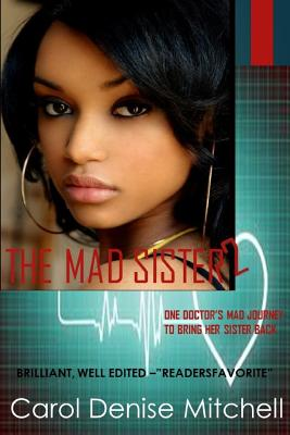 Click for more detail about The Mad Sister 2 by Carol Denise Mitchell