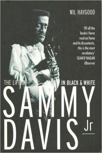 Book Cover In Black And White: The Life Of Sammy Davis, Jr by Wil Haygood