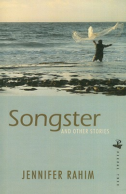 Click for more detail about Songster and Other Stories by Jennifer Rahim