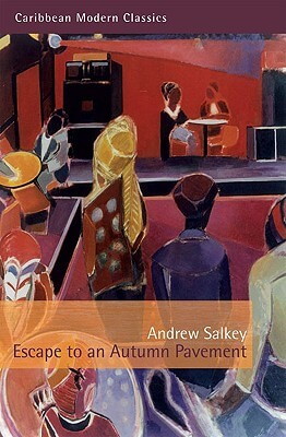 Book Cover Escape to an Autumn Pavement by Andrew Salkey