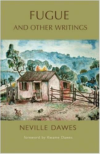 Click for more detail about Fugue and Other Writings by Neville Dawes