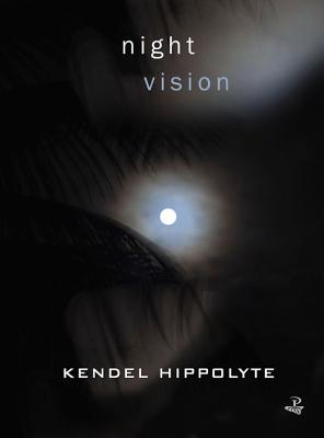 Click for more detail about Night Vision by Kendel Hippolyte