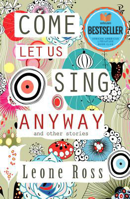 Click for more detail about Come Let Us Sing Anyway by Leone Ross