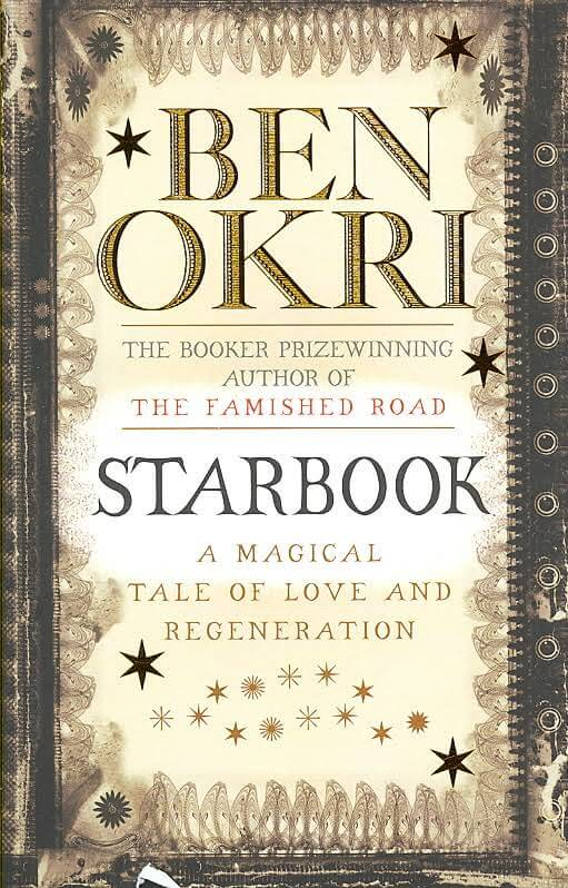 Click for more detail about Starbook by Ben Okri