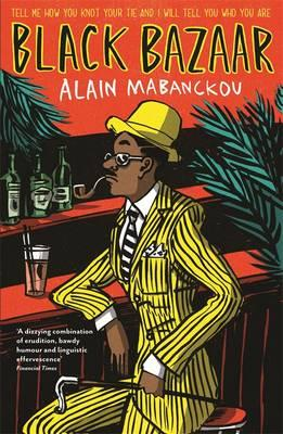Click for more detail about Black Bazaar by Alain Mabanckou