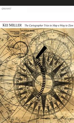 Click for more detail about The Cartographer Tries to Map a Way to Zion by Kei Miller