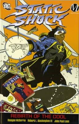 Click for more detail about Static: Rebirth of the Cool v. 1 by Dwayne McDuffie