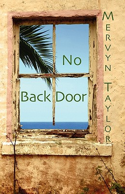 Click for more detail about No Back Door by Mervyn Taylor