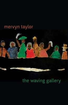 Click for more detail about The Waving Gallery by Mervyn Taylor
