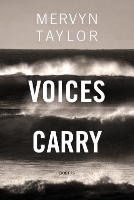 Click for more detail about Voices Carry by Mervyn Taylor