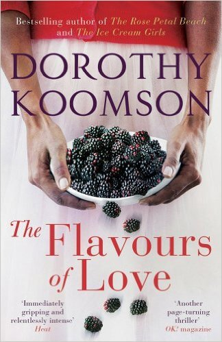 Click for more detail about The Flavours Of Love by Dorothy Koomson