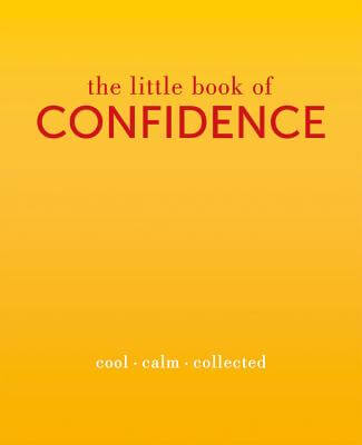 Click for more detail about The Little Book of Confidence: Cool. Calm. Collected (The Little Books) by Tiddy Rowan