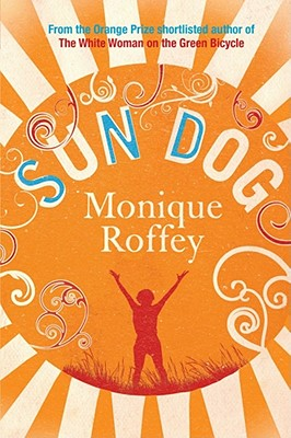 Click for more detail about Sun Dog by Monique Roffey