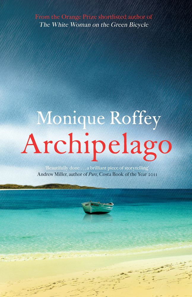 Click for more detail about Archipelago by Monique Roffey
