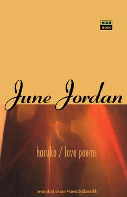 Click for more detail about Haruko/Love Poems (High Risk Books) by June Jordan