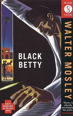 Click for more detail about Black Betty (Mask Noir) by Walter Mosley