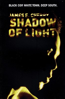 Click for more detail about Shadow Of Light by James E. Cherry