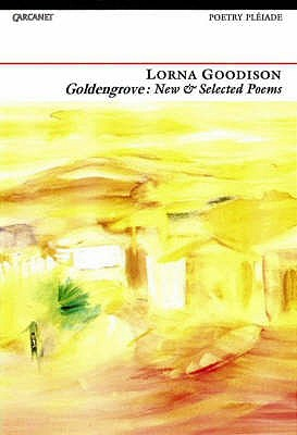 Click for more detail about Goldengrove: New and Selected Poems by Lorna Goodison