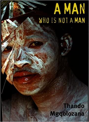 Original Cover A Man Who Is Not a Man (University of Kwazulu Natal Press, 2009