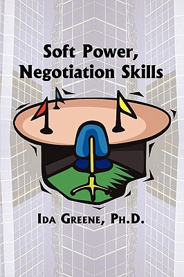 Click for a larger image of Soft Power Negotiation Skills