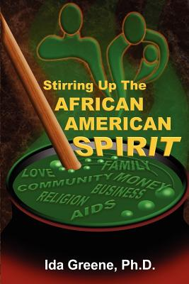 Click for a larger image of Stirring Up the African American Spirit
