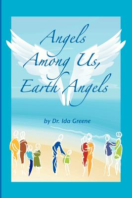 Click for more detail about Angels Among Us, Earth Angels by Ida Green