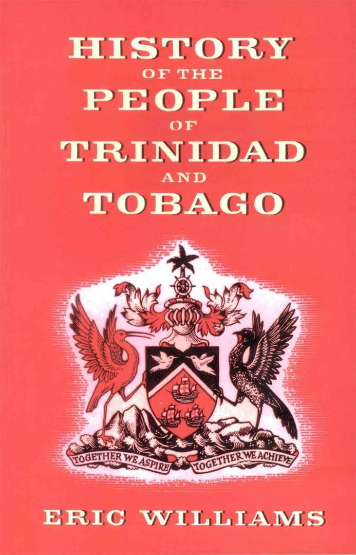 Click for more detail about History Of The People Of Trinidad & Tobago by Eric Williams