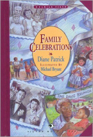 Click for more detail about Family Celebrations (The Family Ties Series) by Diane Patrick