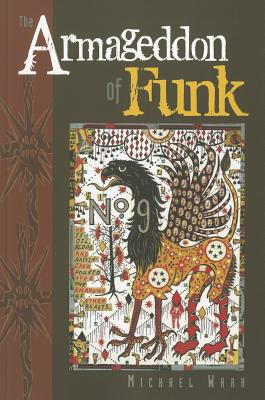 Click for more detail about The Armageddon of Funk by Michael Warr