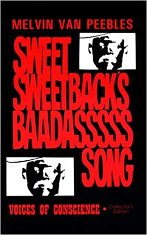 Click for more detail about The Making of Sweet Sweetback's Baadasssss Song, Collector's Edition by Melvin Van Peebles