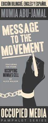 Book Cover Message to the Movement (Occupied Media Pamphlet Series) by Mumia Abu-Jamal