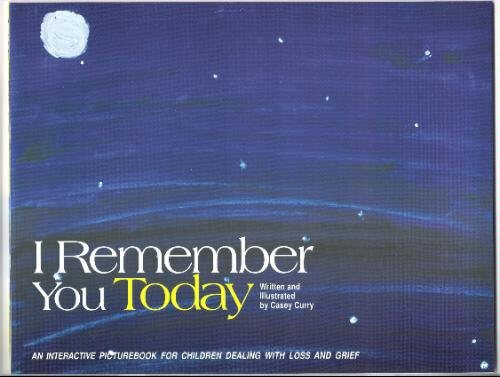 Click for more detail about I Remember You Today by Casey Curry