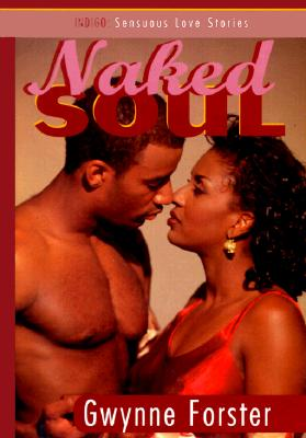 Click for a larger image of Naked Soul (Indigo Sensuous Love Stories)