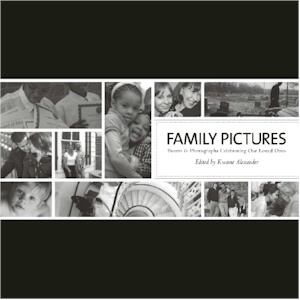Click for more detail about Family Pictures: Poems And Photographs Celebrating Family by Kwame Alexander