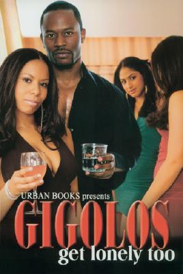 Click for more detail about Gigolos Get Lonely Too by Dwayne S. Joseph, Roy Glenn, and Jihad Shaheed Uhuru