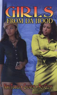 Click for more detail about Girls from Da Hood by Nikki Turner