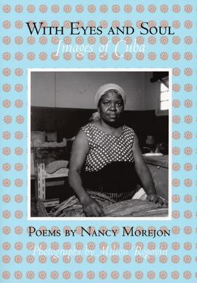 Click for more detail about With Eyes and Soul: Images of Cuba (Spanish Edition) by Nancy Morejón
