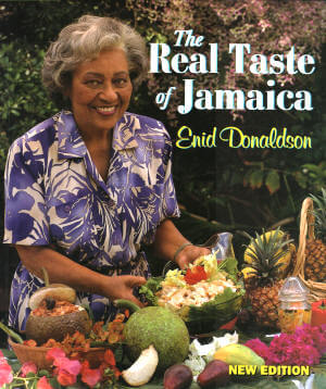 Click for more detail about The Real Taste of Jamaica, Rev. Ed. by Enid Donaldson