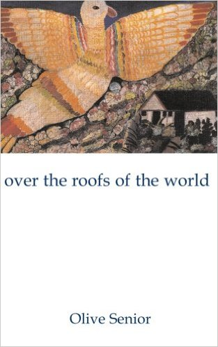 Click for more detail about Over the Roofs of the World by Olive Senior