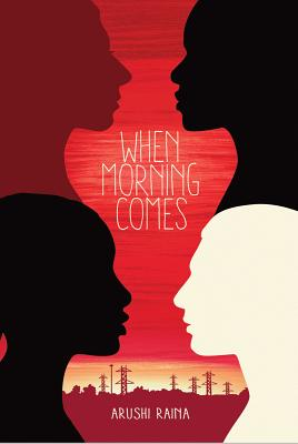 Click for more detail about When Morning Comes by Arushi Raina