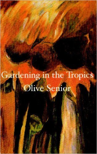 Click for more detail about Gardening in the Tropics by Olive Senior