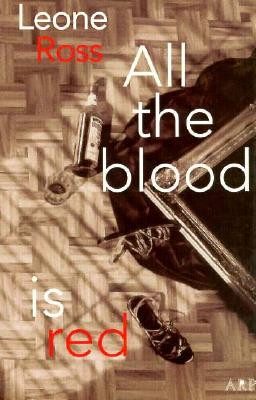 Click for more detail about All the Blood Is Red by Leone Ross