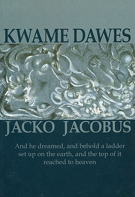 Click for more detail about Jacko Jacobus by Kwame Dawes