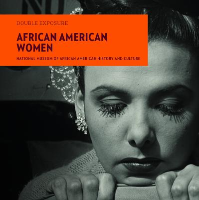 Book Cover African American Women (Double Exposure) by National Museum of African American History & Culture