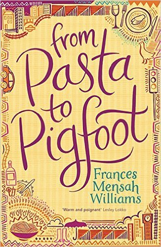 Click for more detail about From Pasta to Pigfoot by Frances Mensah Williams