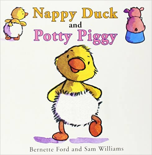 Click for more detail about Nappy Duck And Potty Piggy by Bernette Ford